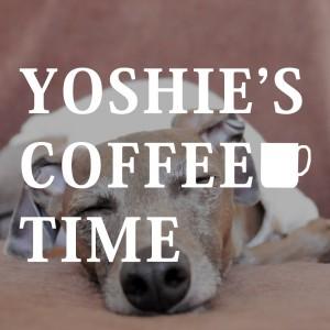 YOSHIE'S-COFFEE-TIME-イタグレBuono!と毎日1時間走ってます!!!